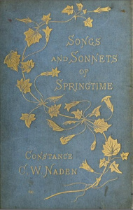 Blue cover with identical gold floral embellishment. Songs and Sonnets of Springtime by Constance C. W. Naden